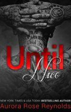 Série Until - Until Nico 04 by Romancista24