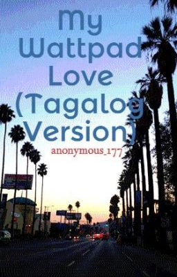 My Wattpad Love (Tagalog Version)