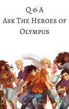 Q & A Ask the Heroes of Olympus by -F-E-A-R-L-E-S-S-