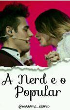 A nerd e o popular - jortini by madame_blanco