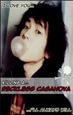[KARC 2] Killing A Reckless Casanova by Misxhii_xhannet