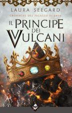 Il Principe dei Vulcani by LadySeegard