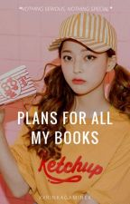 My plans for all my books:) by xxrinkagaminex