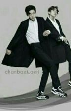 Taken [Chanbaek GS] by Byunjongins