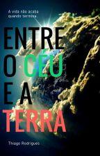 Entre o céu e a terra by Thiiiago_Rodriguesss