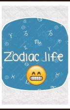 Zodiac life by YaraParks