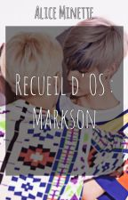 Recueil d'OS : Markson by AkabaneAlice