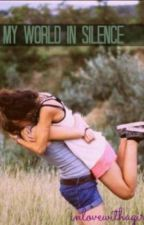 my world in silence (lesbian) by inlovewithagirl