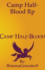 Camp Halfblood Rp  by BriannaGonzalez9