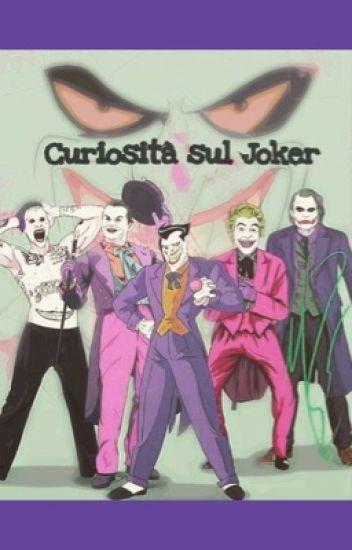 Curiosità sul Joker.
