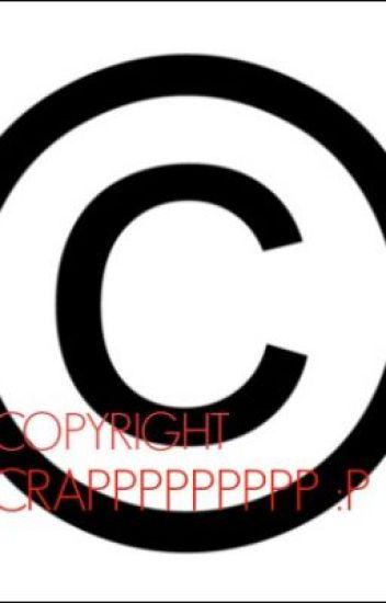 Copyright Crapppppp P C Wattpad