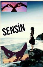 SENSİN by EzSu_2002