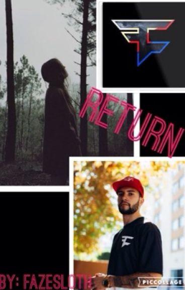 Return//FaZe Temperrr Fanfic