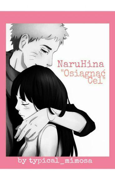 NaruHina ~ Osiągnąć Cel