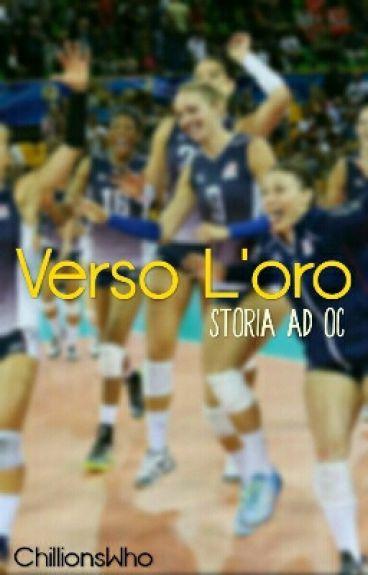 Verso l'oro | Storia ad OC | Volley