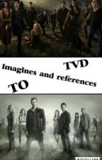 TVD and TO preferences and imagines by TotalFictionPrincess