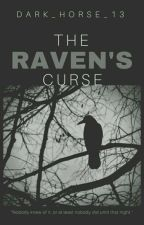 The Raven's Curse {#Mystery Friday} by Dark_Horse_13