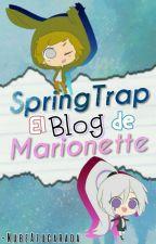 El Blog De Springtrap Y Marionette. by -BearCloud