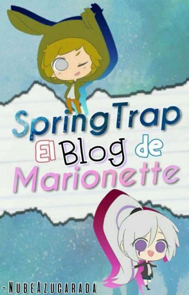 El Blog De Springtrap Y Marionette