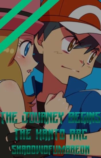 The Journey Begins - The Kanto Arc