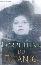 L'orpheline du Titanic by EliottChacoco