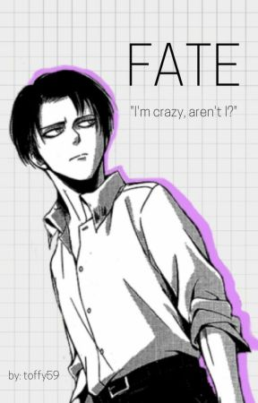 FATE || Levi x Reader by toffy59