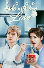 Food Made With Love ~|HanHun|  by paokpop
