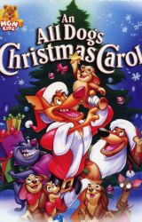 An All Dogs Christmas Carol by PerkyGoth14