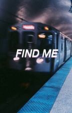 Find me by AlainaMartin_