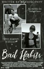 bad habits;; caniff by reasoncaniff
