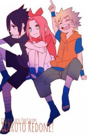 Naruto Redone!  by IShallSailTheShips