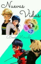 Nuevas Vidas- 2T de YYME by bookmiracle