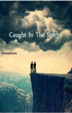 Caught In the Storm (boyxboy) by SmexySinowa