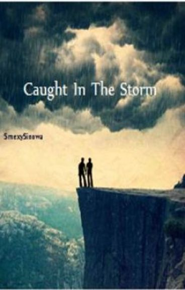 Caught In the Storm (boyxboy)