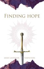 Finding Hope - Jaime Lannister fanfic by AWritingCookie