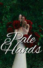Pale Hands ; Phan by pinkjupiter