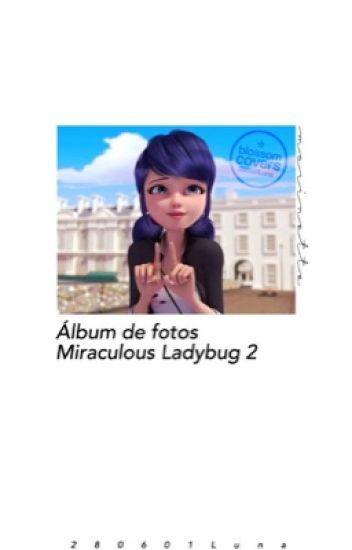 """✨Álbum de fotos """"Miraculous Ladybug"""" #2✨"""