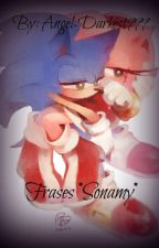 Reto: Frases *Sonamy* by Angel-Darkest999