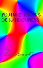 YouTube, Muse, & OC Randomness by LunarCrow47