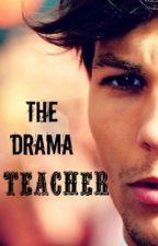 The Drama teacher (Louis Tomlinson) by kristaloves1D
