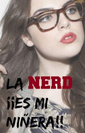 Los Nerds y La Niñera