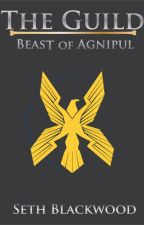 The Guild: Beast of Agnipul by SidneyReyes754