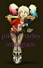 instagram ( Joker Y Harley )  [ Terminada] by bilieber_quinn