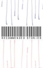 Recommended Stories by toastedmallows