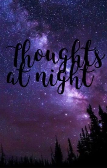 Thoughts at night