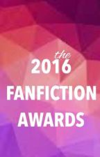 The 2016 Fanfiction Awards by AwardsforFanfiction