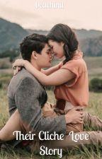 Their Cliche Love Story by beachinit