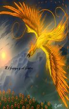 El Fuego y El Fénix by MariaAlvarezLen