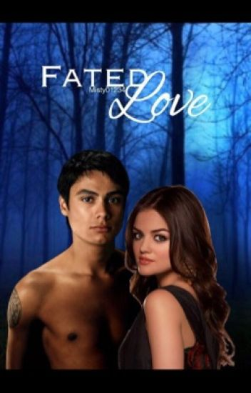 Fated Love (Embry Call)
