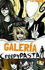 GALERÍA CREEPYPASTA  by fersopas
